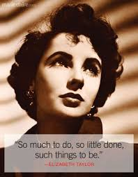 Elizabeth Taylor Beauty Quotes Best of 24 Best Elizabeth Taylor Quotes Inspirational Women Quotes