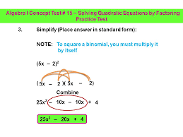 simplify place answer in standard form 4 algebra i concept test 15 solving quadratic equations by factoring practice test