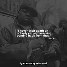Rapquotesfeed Rap Quotes Co Do Not Wish Anyone Death