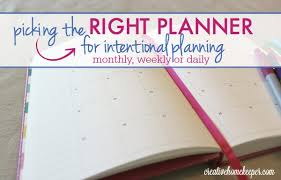 Making A Daily Planner Picking The Right Planner For Intentional Planning Monthly