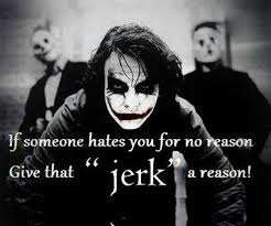The Jerk Quotes Cool Quotes About Life If Someone Hates You For NO Reason Give That