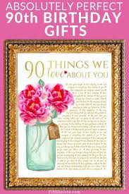 90th birthday gift ideas birthday gifts for him 90th birthday gifts 90th birthday birthday