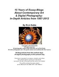 years of essay about contemporary art digital photography  15 years of essay about contemporary art digital photography in depth
