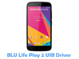 Download BLU Life Play 2 USB Driver ...