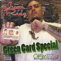 mexicans be like anything for a green card. Juan Ruiz Green Card Special To Mexicans Be Like Anything For