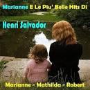 Marianne E Le Piu' Belle Hits Di Henri Salvador