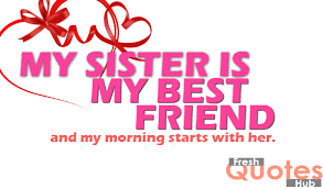 Good Morning Sister Quotes Best of Good Morning Quotes For Sister All Day Quotes