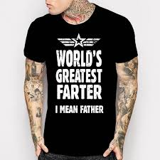 newest 2017 men s fashion father day gifts ideas tshirt mens world s greatest er i mean father top tee shirt funny dad daddy