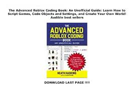 Made by furky#1789 the #1 free roblox exploit with the following features : The Advanced Roblox Coding Book An Unofficial Guide Learn How To Sc