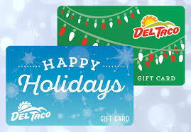 the gift that keeps on giving del taco holiday gift cards