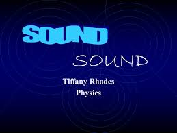 SOUND Tiffany Rhodes Physics. Topics Covered Source Wave Medium Frequency  Amplitude Speed Mach Number. - ppt download