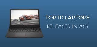 Top 10 <b>New Laptop</b> / <b>Notebook</b> Releases In 2015 | Reinis Fischer