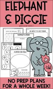 elephant and piggie lesson plans for the whole week