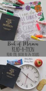 Book Of Mormon Reading Chart Calculator Book Of Mormon 24 Hour Read A Thon Dirtydishesmessykisses Com