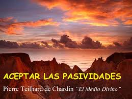 Pasividades Teilhard de Chardin