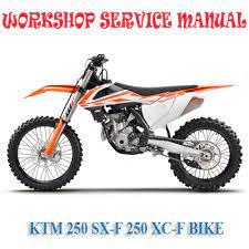 Ktm 250 Sx F 250 Xc F Bike 2016 2017 Workshop Service Repair Manual Pdf Download Repair Manuals Ktm F250