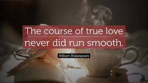 course of true love never did run smooth essay the course of true love never did run smooth essay