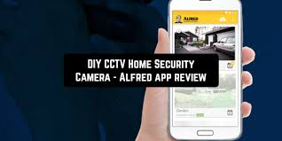 DIY CCTV Home Security Camera - Alfred app review | Android apps for me. Download best and more