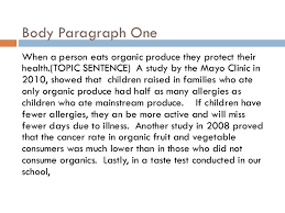 persuasive essays 9 body paragraph onewhen a person eats organic produce