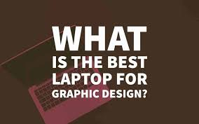 Best For Laptops In Top Designers 10 Review Design Graphic 2018 BwOxU5q