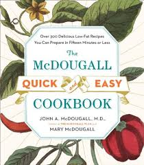 the mcdougall quick easy cookbook