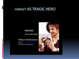 hamlet as tragichero