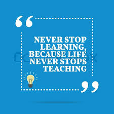 Never Stop Learning Motivational Quotes Pic