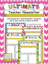 Monthly Newsletter Template For Teachers Ultimate Teacher Newsletter Teaching Ideas Teaching Resources