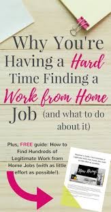Ideas Work Home Why Youu0027re Having A Hard Time Finding WFH Job Legitimate Work From HomeWork Ideas Home