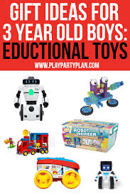 don t forget about the educational toys for 3 year old boys