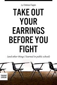 Take Out Your Earrings Before You Fight And Other Things by ... via Relatably.com