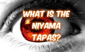 yamas and niyamas discussion tapas and yoga