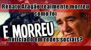 Renato Aragão realmente morreu como foi noticiado em redes sociais? -  YouTube
