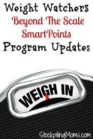 weight watchers beyond the scale smartpoints program updates stockpiling moms