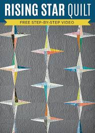 New Friday Tutorial: The Rising Star Quilt &  Adamdwight.com