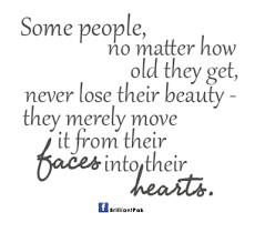 Old Beauty Quotes Best Of Never Lose Their Beauty By People Quotes Quotespictures