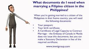what doents do i need when marrying a filipino citizen in the philippines