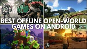 5 best offline open world games on android