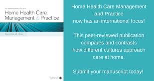 Home Health Care Management Practice Sage Journals