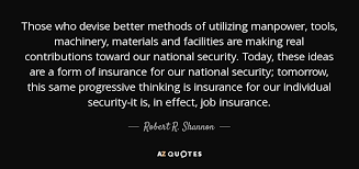 Progressive Quotes Cool Robert R Shannon Quote Those Who Devise Better Methods Of