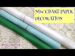 How To Make A Creative Chart Chart Paper Decoration Ideas For School How To Make Chart Papers Miss Creative Day 9