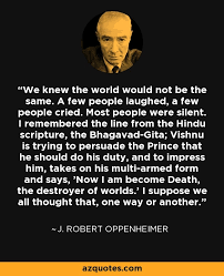 Oppenheimer Quote Awesome Oppenheimer Quote QUOTES OF THE DAY