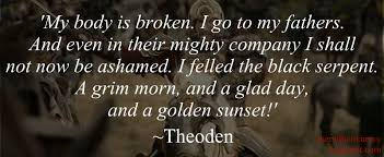 Black Quotes Unique Quotes Suitable For Framing King Theoden The American Catholic