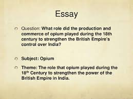 the role of opium in th century british empire