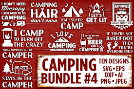 For silhouette cameo or cricut. Camping Svg Bundle Set 4 Svg Files Camping Svg Files For Cricut Camp Svg Files For Silhouette Campers Svg Bundle Commercial Use 518 101784 Svgs Design Bundles