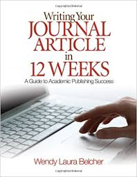 Journal Article Amazon Com Writing Your Journal Article In Twelve Weeks A Guide To