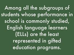 among all the subgroups of students whose performance in is monly stud english age learners ells are the least represented in gifted