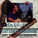 East Asheville Hardware album by David Wilcox