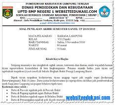 Pada tahun pelajaran 2017/2018, pelaksanaan pat atau penilaian akhir tahun sma smk dan ma akan berlangsung pada bulan puasa atau ramadhan. Contoh Soal Soal Bahasa Lampung