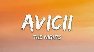 Avicii - The Nights (Lyrics) - YouTube